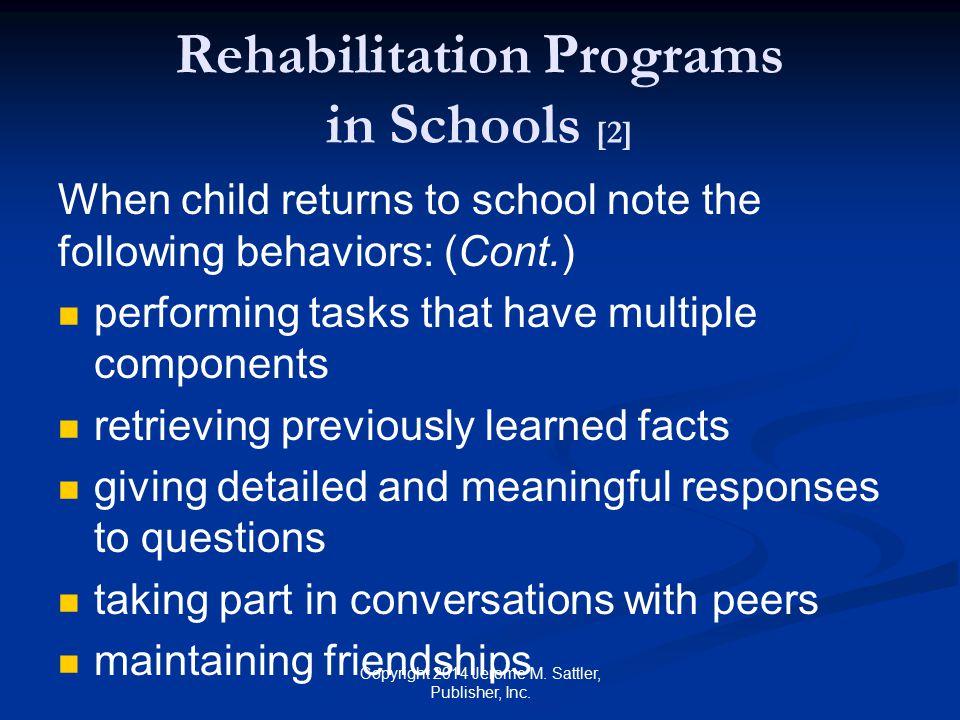 Rehabilitation Programs in Schools [2]